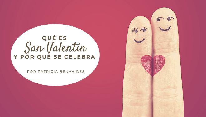 ¿Qué es San Valentín y por qué se celebra?